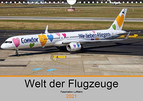 Welt der Flugzeuge - Faszination Luftfahrt 2021 (Wandkalender 2021 DIN A4 quer)