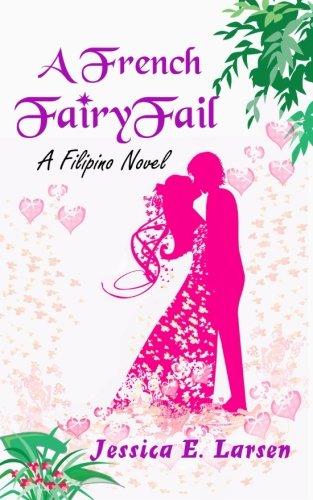 A French FairyFail: A Filipino Novel (Tagalog Edition)
