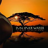 Sun Over Water