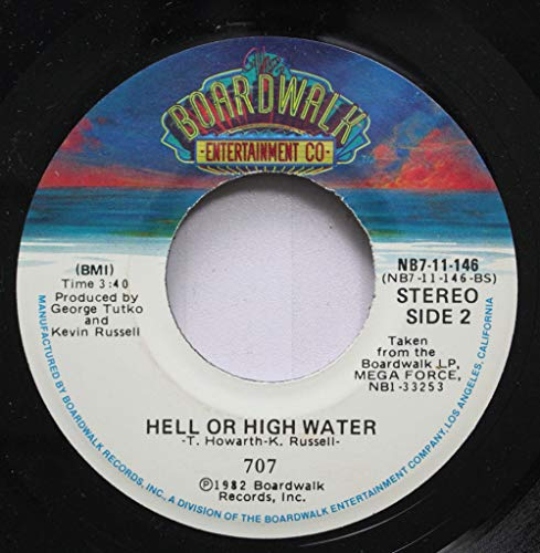 707 45 RPM Hell Or High Water / Mega Force