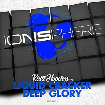 Liquid Cracker / Deep Glory