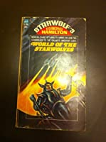 World of the Starwolves (Starwolf, 3) 0020077661 Book Cover