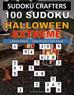 100 SUDOKU HALLOWEEN EXTREME: LARGE PRINT - ONE PUZZLE PER PAGE