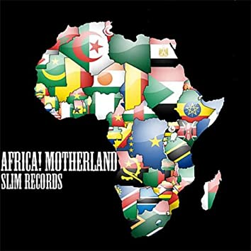 Africa! Motherland