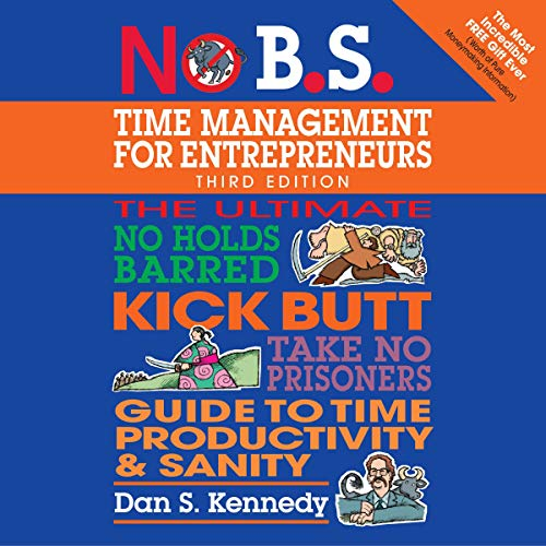 No B.S. Time Management for Entrepreneurs  By  cover art