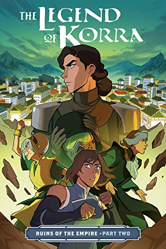 Legend Of Korra, The: Ruins Of The Empire Part Two: 00 (The Legend of Korra)