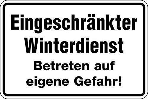 Schild Aluminium geprägt Eingeschränkter Winterdienst Betreten auf eigene Gefahr! 300x200mm