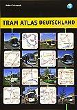Tram Atlas Deutschland 5 - Robert Schwandl