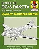 DOUGLAS DC-3 DAKOTA MANUAL (Owners Workshop Manual)