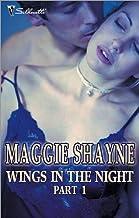 Wings In The Night Part 1/Twilight Phantasies/Twilight Memories/Twilight Illusions/Beyond Twilight/Born In Twilight/Twilig...