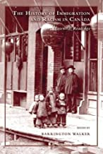 Best the history of immigration and racism in canada Reviews