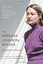 The Barbara Johnson Reader: The Surprise of Otherness (a John Hope Franklin Center Book)