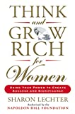 Think and Grow Rich for Women: Using Your Power to Create Success and Significance (Think and Grow Rich Series)