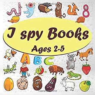 I spy Books Ages 2-5: A Superfun Search and Find Game for Kids| Cute Colorful Alphabet A-Z Guessing Game for Little KIDS