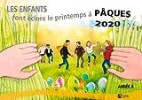 Les enfants font éclore le printemps à Pâques 2020 (RELIGION PAQUES) (French Edition)