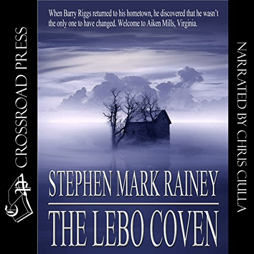 The Lebo Coven Audiobook By Stephen Mark Rainey cover art