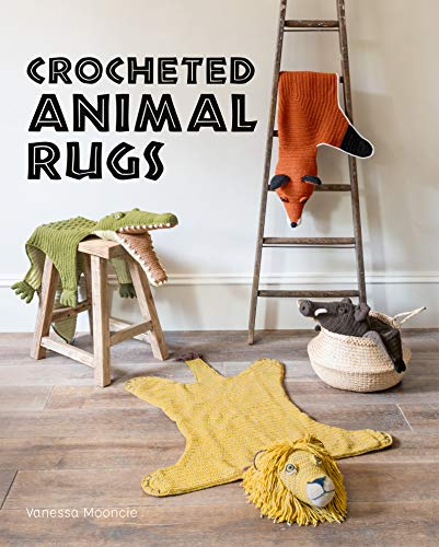 Crocheted Animal Rugs (English Edition)