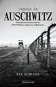 Depois de Auschwitz por [Eva Schloss]