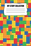 My Story Collection: 6x9 LEGO Themed write and draw, story paper for Kindergarten, 1st, 2nd and 3rd grade, blank notebook