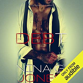 Debt                   By:                                                                                                                                 Nina G. Jones                               Narrated by:                                                                                                                                 Mackenzie Harte,                                                                                        Rock Engle                      Length: 12 hrs and 40 mins     62 ratings     Overall 4.4