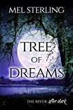 Tree of Dreams (The River: After Dark Book 1)