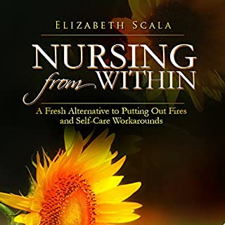 Nursing from Within: A Fresh Alternative to Putting out Fires and Self-care Workarounds audiobook cover art