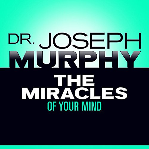The Miracles of Your Mind audiobook cover art