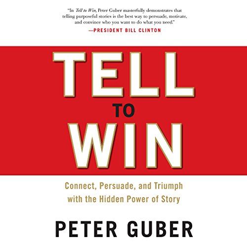 Tell to Win     Connect, Persuade, and Triumph with the Hidden Power of Story              Written by:                                                                                                                                 Peter Guber                               Narrated by:                                                                                                                                 Patrick Egan                      Length: 10 hrs and 48 mins     1 rating     Overall 4.0