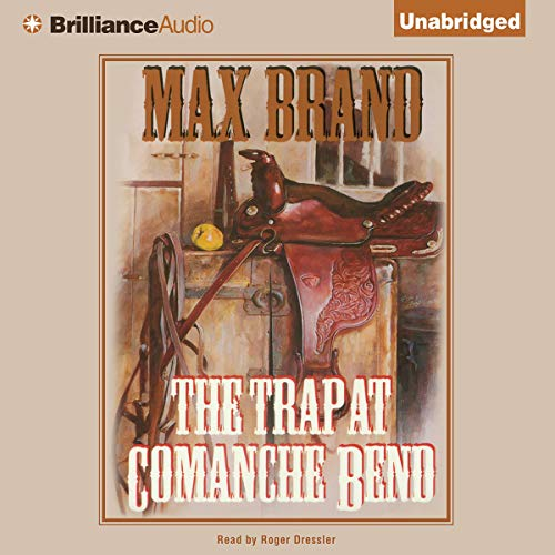 The Trap at Comanche Bend audiobook cover art