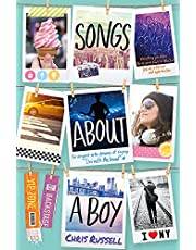 Songs About A Girl. Songs About A Boy: Book 3 in a trilogy about love, music and fame