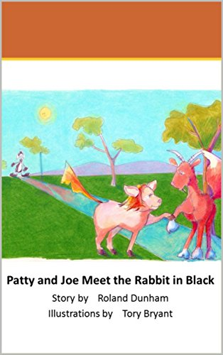 Patty and Joe Meet the Rabbit in Black (The Adventures of Joe, the Goat-F0x Book 2) (English Edition)