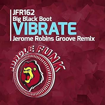 Vibrate (Jerome Robins Groove Remix)