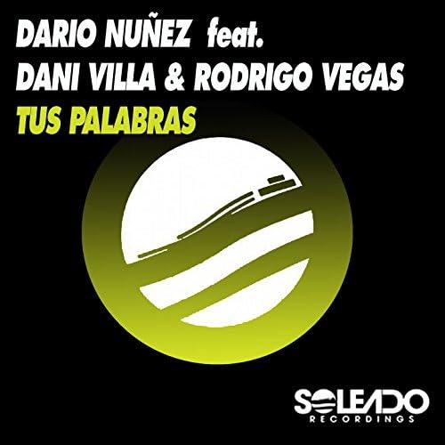 Dario Nunez feat. Dani Villa & Rodrigo Vegas