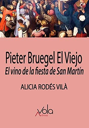 Pieter Brueghel el viejo: El vino en la Fiesta de San Martín (VOLA)