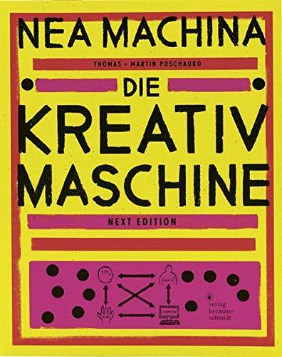 NEA MACHINA: Die Kreativmaschine. Next Edition