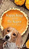 Kappy King and the Pie Kaper (An Amish Mystery)