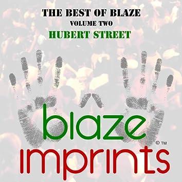 The Best of Blaze, Vol. 2 - Hubert Street