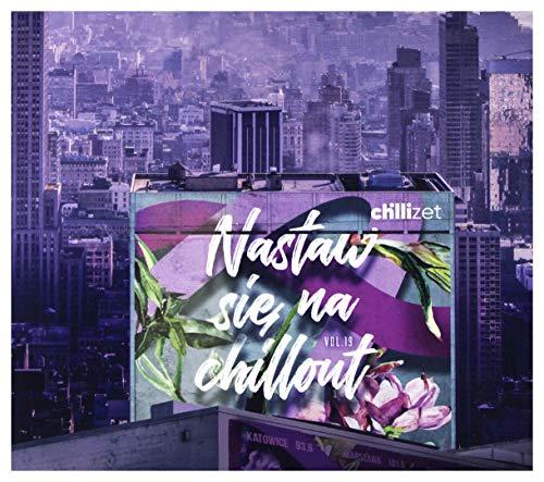 Chilli Zet - Nastaw SiÄ Na Chill Out vol. 19 [2CD]