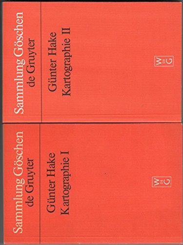 Kartographie - 2 Bände - Band 1: Kartenaufnahme, Netzentwürfe, Gestaltungsmerkmale, topographische Karten - Band : Thematische Karten, Atlanten, kartenverwandte Darstellungen, Kartentechnik