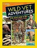 Wild Vet Adventures: Saving Animals Around the World With Dr. Gabby Wild