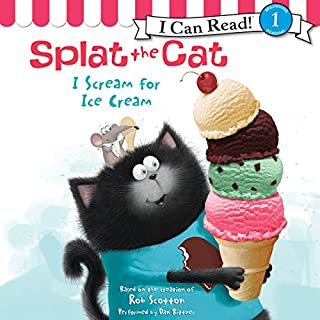 Splat the Cat: I Scream for Ice Cream                   Written by:                                                                                                                                 Rob Scotton                               Narrated by:                                                                                                                                 Dan Bittner                      Length: 6 mins     Not rated yet     Overall 0.0