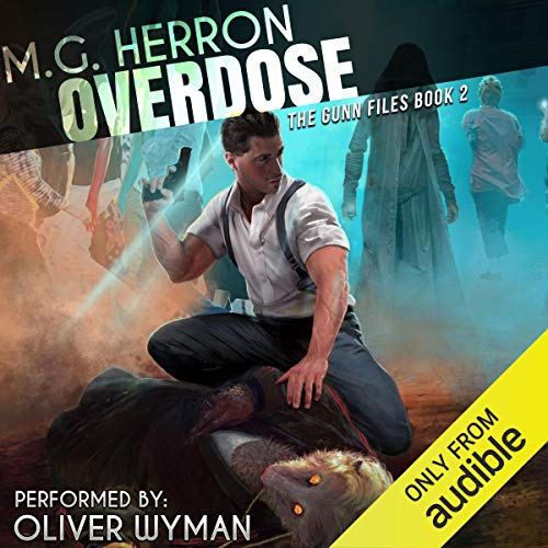Overdose Audiobook By M.G. Herron cover art