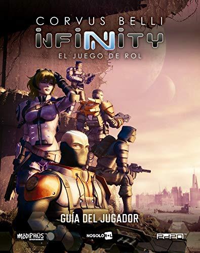 Infinity Jdr: Guía Del Jugador (Infinity: El Juego de Rol)