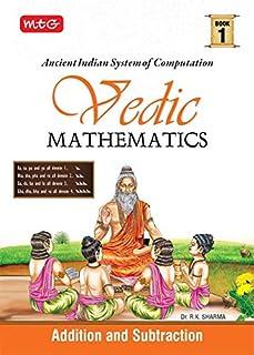 MTG Vedic Mathematics Vol - 1 : Addition and Subtraction