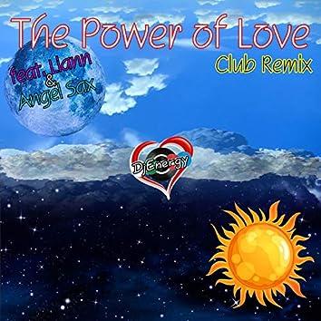 THE POWER OF LOVE (FEAT. LIANN & ANGEL SAX) CLUB REMIX