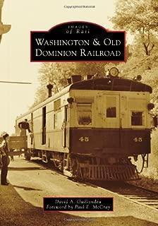 Washington & Old Dominion Railroad (Images of Rail)
