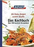 Bofrost, Das Kochbuch by Schulte, Peter