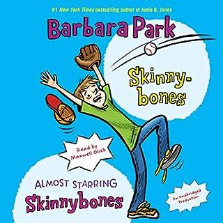 Skinnybones & Almost Starring Skinnybones audiobook cover art