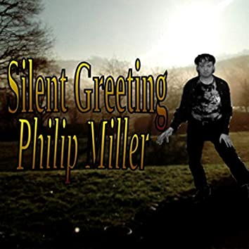 Silent Greeting
