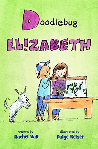 Doodlebug Elizabeth (A Is for Elizabeth)